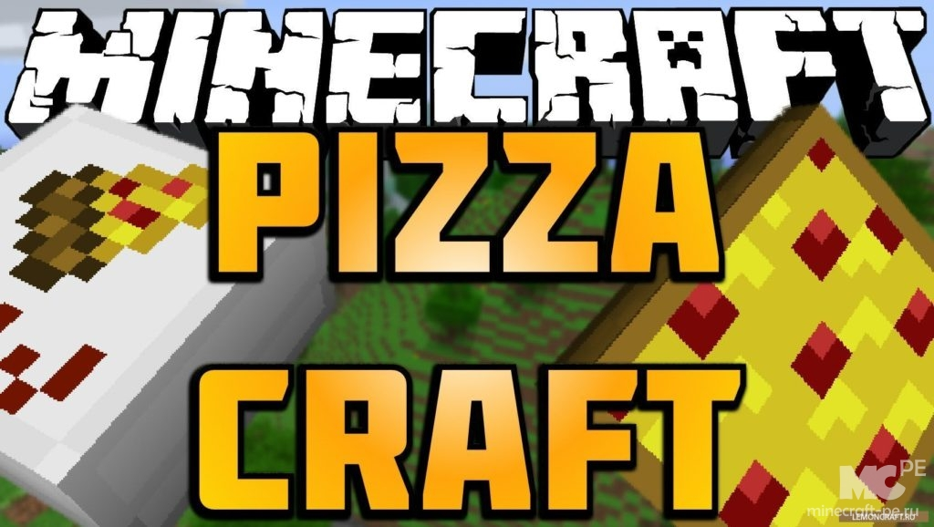 Мод PizzaCraft 1.12.2 [PC]