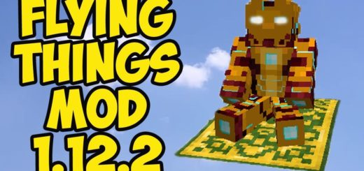 Мод The Flying Things 1.12.2 [PC]
