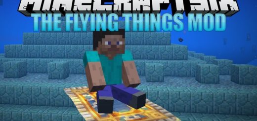 Мод The Flying Things 1.13.2 / 1.12.2 [PC]